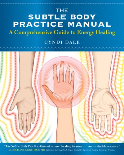Cyndi Dale - The Subtle Body Practice Manual