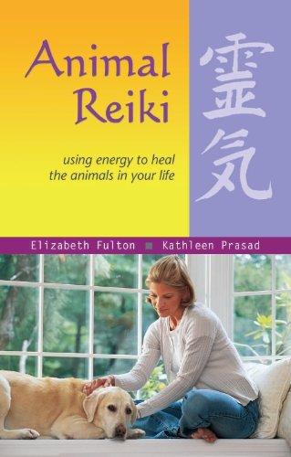 Elizabeth Fulton & Kathleen Prasad - Animal Reiki